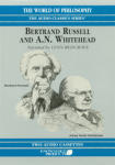 Bertrand Russell and A.N. Whitehead