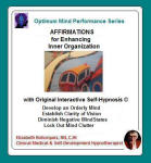 Optimum Mind Performance Series: Affirmations for Enhancing Inner Organization