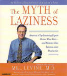 Myth of Laziness, The