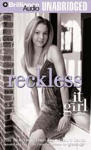 Reckless: An It Girl Novel