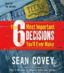 6 Most Important Decisions You'll Ever Make, The