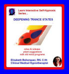 Learn Interactive Self-Hypnosis Series:  Deepening Trance States