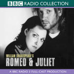 Romeo And Juliet: BBC Radio Shakepeare (mp3)