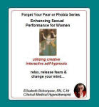 Forget Your Fear or Phobia:  Enhancing Sexual Performance for Women