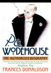 P. G. Wodehouse: The Authorised Biography