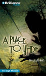 Place to Hide, A