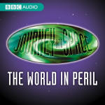 Journey Into Space: The World In Peril - Complete Episodes 1-20
