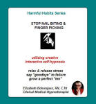 Harmful Habits Series: Stop Nail Biting & Finger Picking