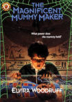 Magnificent Mummy Maker, The