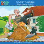 Grumpy Grandad Meets Maurice the Mole