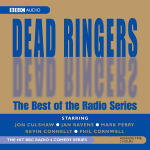 Dead Ringers - The Best of the Radio Series