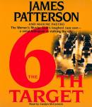 6th Target, The (Abridged)