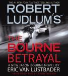 Bourne Betrayal, The (Unabridged)
