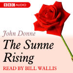 Dozen Red Roses, A: The Sunne Rising