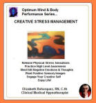Optimum Mind & Body Performance Series: Creative Stress Management