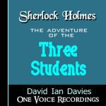 Sherlock Holmes: The Adventure of The Three Students