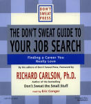 Don't Sweat Guide to Your Job Search, The