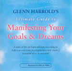 Glenn Harrold's Ultimate Guide to Manifesting Your Goals & Dreams