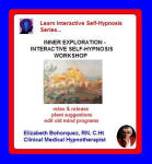 Learn Interactive Self-Hypnosis Series - Inner Exploration - Interactive Self-Hypnosis Workshop