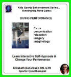 Kids Sports Enhancement Series: Winning the Mind Game - Diving Performance