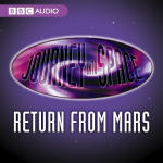 Journey into Space: The Return from Mars