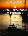 A PHIL BYRNES MYSTERY. Episode 1: DEBUTANT IN DANGER
