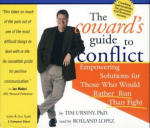 Coward's Guide to Conflict, The