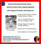 Beyond Disorderly Eating Series: Motivation for Losing Weight