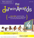 Darwin Awards IV: Intelligent Design
