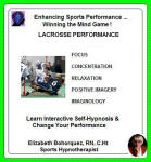 Sports Enhancement Series:  Winning the Mind Game - Lacrosse