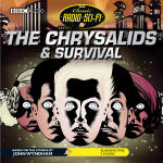 Chrysalids & Survival, The
