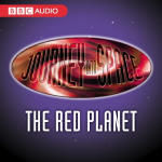 Journey Into Space: The Red Planet - Episode 01