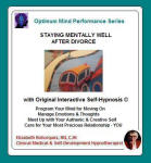 Optimum Mind Performance Series: Staying Mentally Well After Divorce