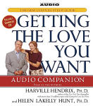 Getting The Love You Want Audio Companion