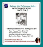 Optimum Mind Performance: Working With Your Inner Child