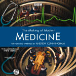 Making of Modern Medicine, The
