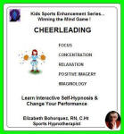 Kids Sports Enhancement Series:  Winning the Mind Game - Cheerleading