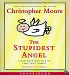 Stupidest Angel, The