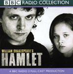 Hamlet: BBC Radio Shakespeare (mp3 version)