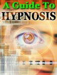 A Guide To Hypnosis