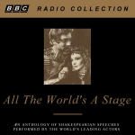 All The World's A Stage: Shakespeare's Speeches